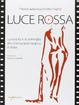 Cover of Luce rossa