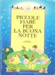 Cover of Piccole fiabe per la buona notte