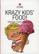 Cover of Krazy Kid's Food!