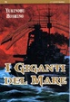 Cover of I giganti del mare