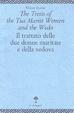 Cover of The tretis of the tua mariit wemen and the wedo / Il trattato delle due donne maritate e della vedova
