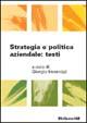 Cover of Strategia e politica aziendale: testi