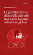 Cover of La globalizzazione dalla culla alla crisi