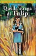 Cover of Quella strega di Tulip