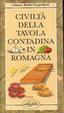 Cover of Civiltà della tavola contadina in Romagna