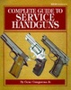 Cover of Complete Guide to Service Handguns