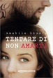 Cover of Tentare di non amarti