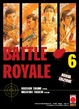 Cover of Battle Royale vol. 6