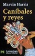 Cover of Caníbales y reyes