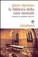 Cover of La fabbrica della cura mentale
