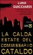Cover of La calda estate del commissario Cataldo