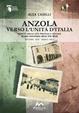 Cover of Anzola verso l'Unità d'Italia