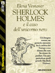 Cover of Sherlock Holmes e il caso dell'unicorno nero