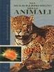 Cover of Nel meraviglioso regno degli animali. Enciclopedia di scienze naturali e di ecologia - Vol. 1