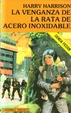 Cover of VENGANZA DE LA RATA DE ACERO INOXIDABLE, LA