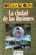 Cover of La ciudad de las ilusiones