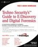 Cover of Techno Security's Guide to E-Discovery and Digital Forensics