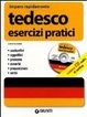 Cover of Tedesco. Esercizi pratici. Con CD Audio