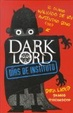 Cover of Dark Lord: Días de instituto