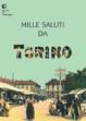 Cover of Mille saluti da Torino