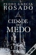 Cover of A Cidade do Medo