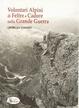 Cover of Volontari alpini di Feltre e del Cadore nella grande guerra