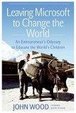 Cover of Leaving Microsoft to Change the World