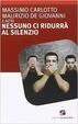 Cover of Nessuno ci ridurrà al silenzio