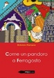 Cover of Come un pandoro a Ferragosto
