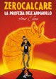 Cover of La profezia dell'armadillo