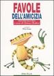 Cover of Favole dell'amicizia