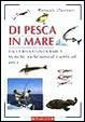 Cover of Manuale illustrato di pesca in mare