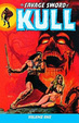 Cover of The Savage Sword of Kull Volume 1 Tp