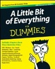 Cover of A Little Bit of Everything For Dummies