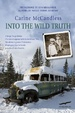 Cover of Into the wild truth