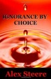 Cover of Ignorance by Choice