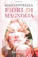 Cover of Fiori di magnolia