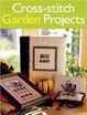 Cover of Cross-stitch Garden Projects