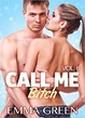 Cover of Call me Bitch - Vol. 6