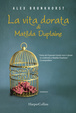 Cover of La vita dorata di Matilda Duplaine
