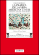 Cover of La pratica della Vera Medicina Cinese