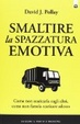 Cover of Smaltire la spazzatura emotiva