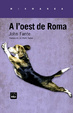 Cover of A l'oest de Roma