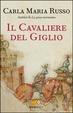 Cover of Il cavaliere del giglio
