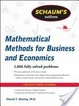 Cover of Schaum's Outline of Mathematical Methods for Business and Economics
