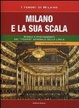 Cover of Milano e la sua Scala