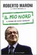 Cover of I barbari sognanti. La Lega, la Padania, l'Europa
