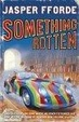Cover of Something Rotten