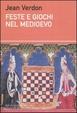Cover of Feste e giochi nel Medioevo