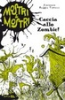 Cover of Caccia allo zombie! Mostri and mostri